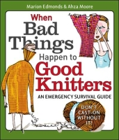 When Bad Things Happens to Good Knitters