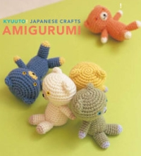 Kyuuto! Japanese Crafts! Amigurumi!