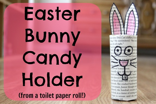 How To: Recycled Easter Bunny Candy Holder
