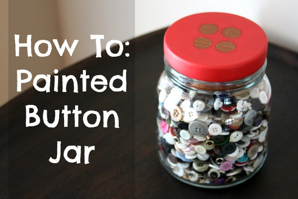 How To: Painted Button Jar