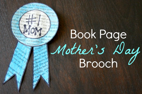 How To: Book Page Mother's Day Brooch