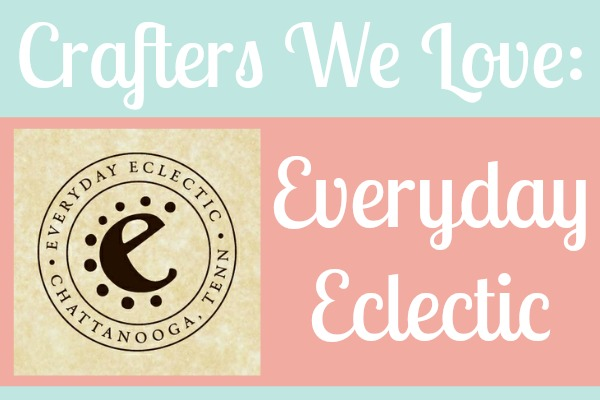 crafters-we-love-everyday-eclectic