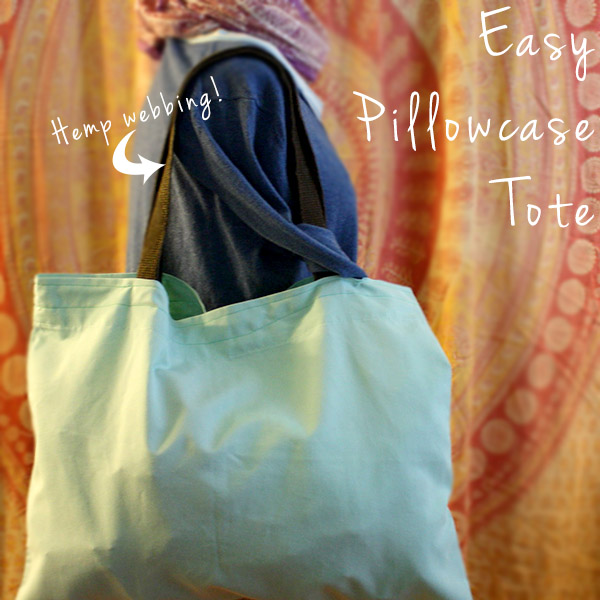 How to Make a Pillowcase Tote