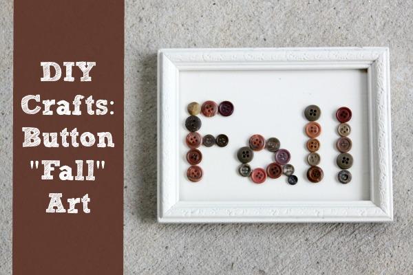 """DIY Crafts: Button """"Fall"""" Art"""