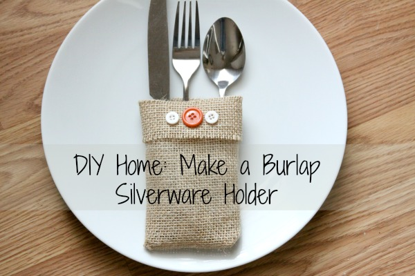 diy home make a burlap silverware holder