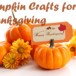 Pumpkin Crafts for Thanksgiving
