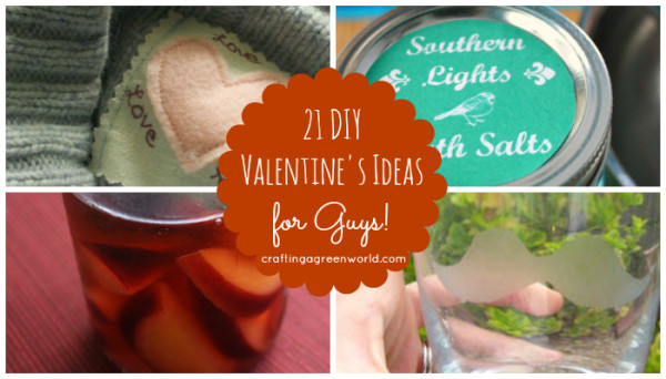 21 Diy Men S Valentine S Day Gifts