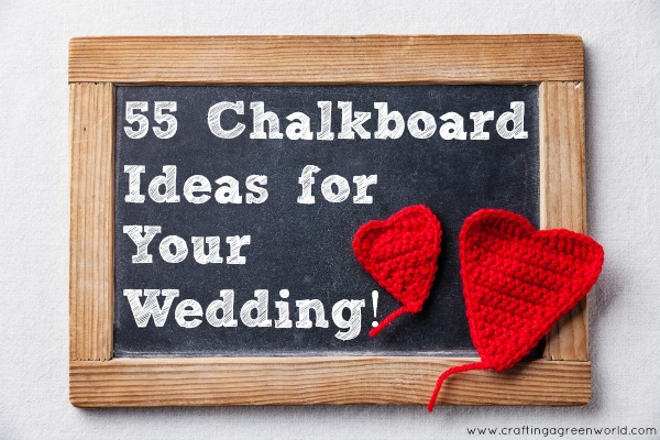 DIY Wedding: 55 Chalkboard Ideas for Your Wedding