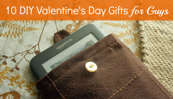 Diy valentine 39 s day gifts for him for Gifts for him for valentine day