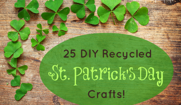 25 Recycled St. Patrick's Day Craft Ideas