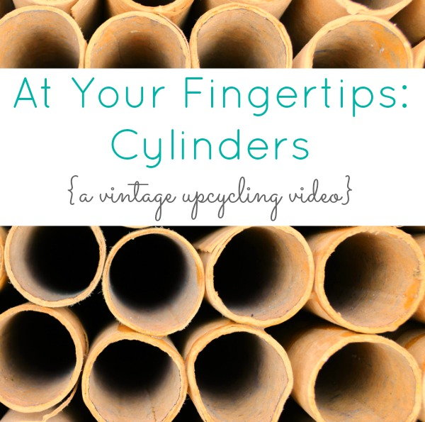 At Your Fingertips: Cylinders