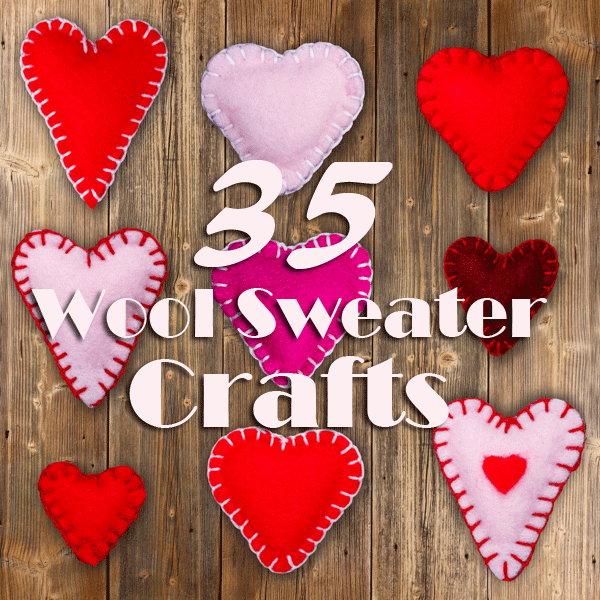35 Wool Sweater Crafts