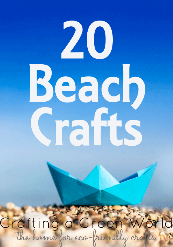 20 Beach Crafts