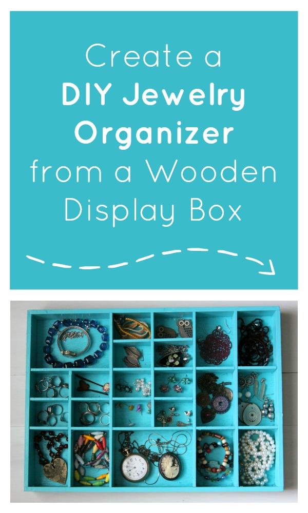Create a DIY Jewelry Organizer from a Wooden Display Box