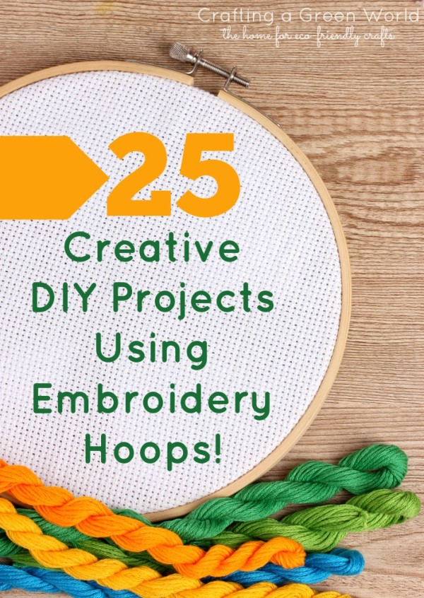 25 Creative DIY Projects Using Embroidery Hoops!