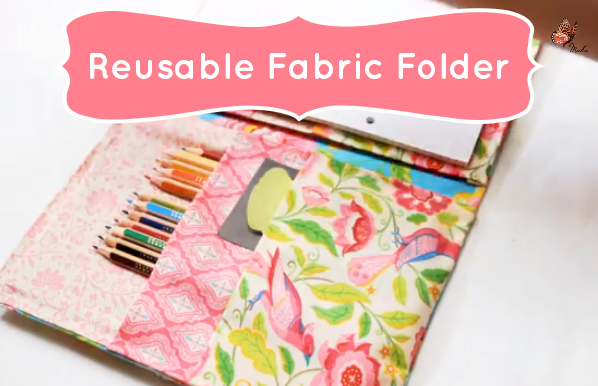 Cute School Supplies: Reusable No-Sew Fabric Folder