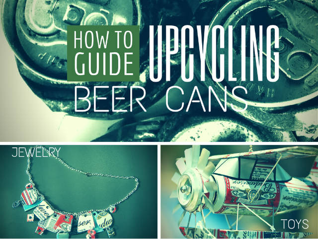 12 Beer Can Crafts for After Labor Day
