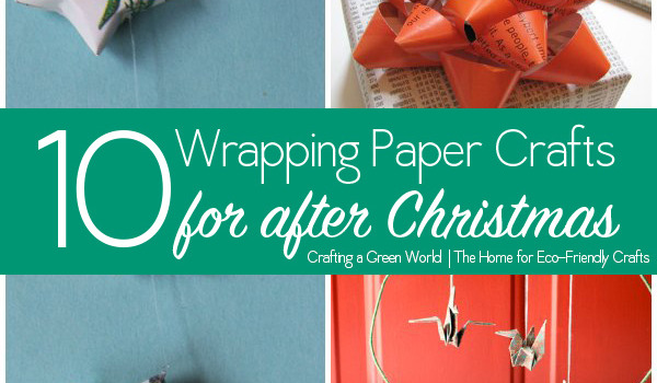 10 Wrapping Paper Crafts to Reuse Holiday Gift Wrap