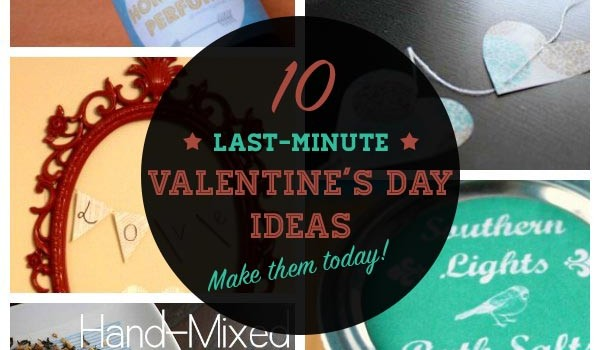 last-minute valentine's day ideas that don't look last minute, Ideas