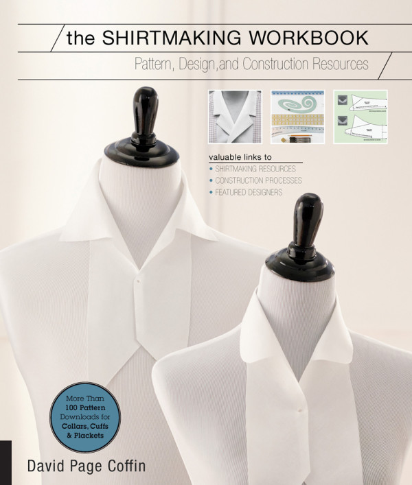 Even if you're not ready to sew a placket, collar or do cuff alterations, The Shirtmaking Workbook is an eye-opener that exposes you to the possibilities.