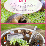 You don't need to spend money on expensive, wasteful fairy garden decorations. Make them yourself from natural and upcycled materials instead!