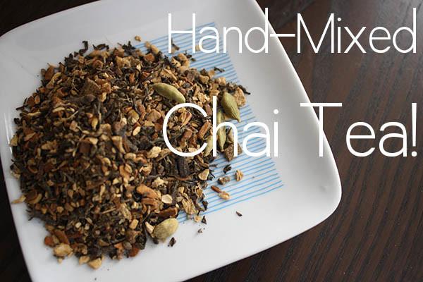 Homemade chai tea to keep or to gift!