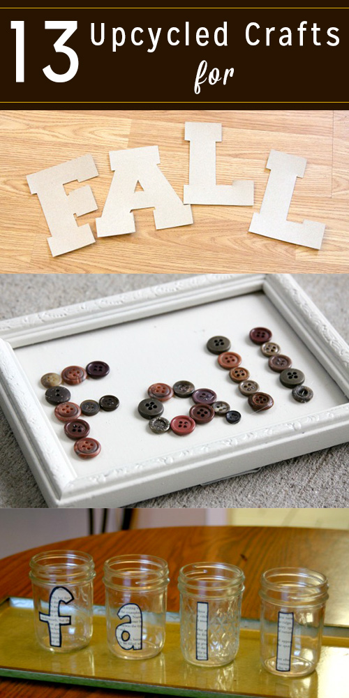 Here are some of my favorite upcycled fall crafts that you can make right now.