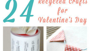 24 Recycled Valentine's Day Crafts