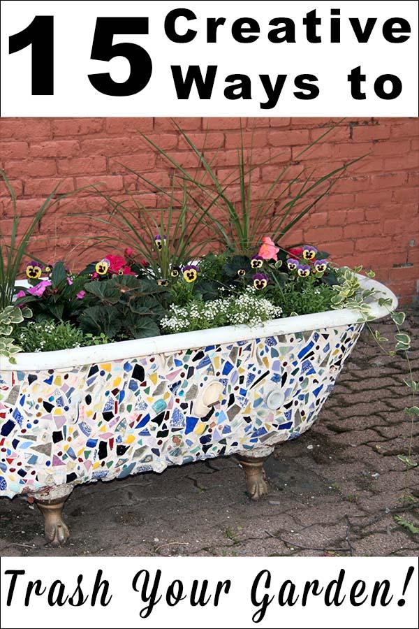 15 Creative Garden Recycling Ideas
