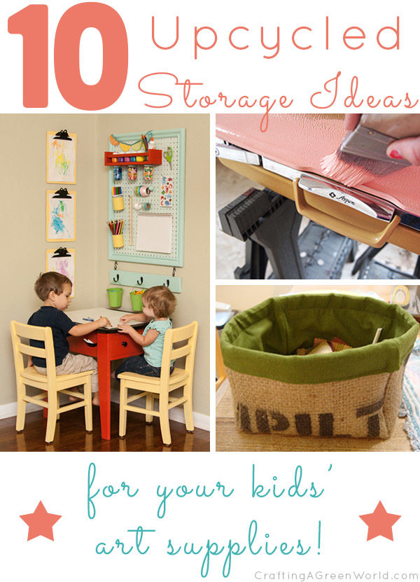 10 Recycled Kid Art Supply Storage Ideas
