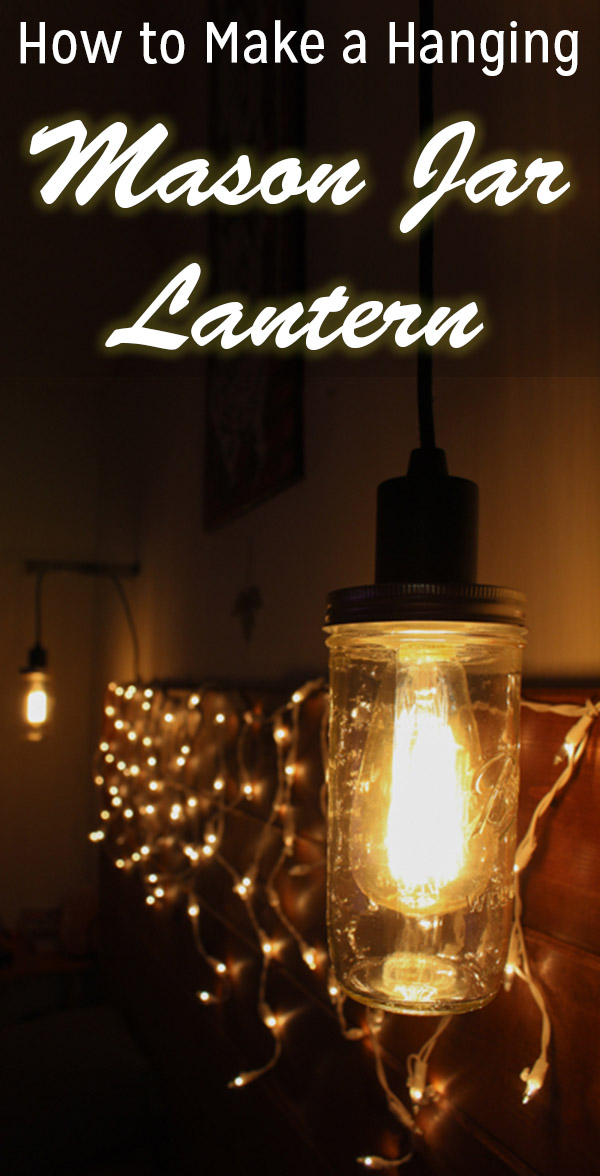 Mason Jar Lights And How To Hang Them Crafting A Green World