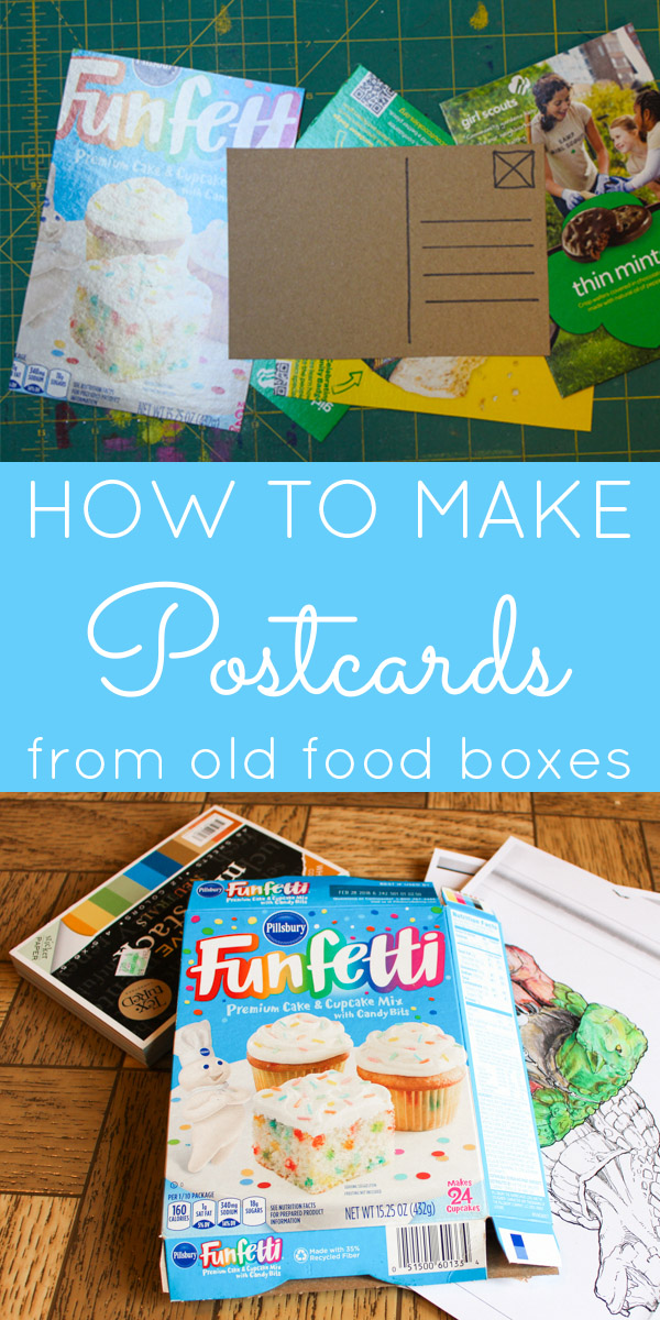 Save those empty cookie and cake mix boxes! Here's how to make postcards from your empty food boxes. Ones that you can really mail!